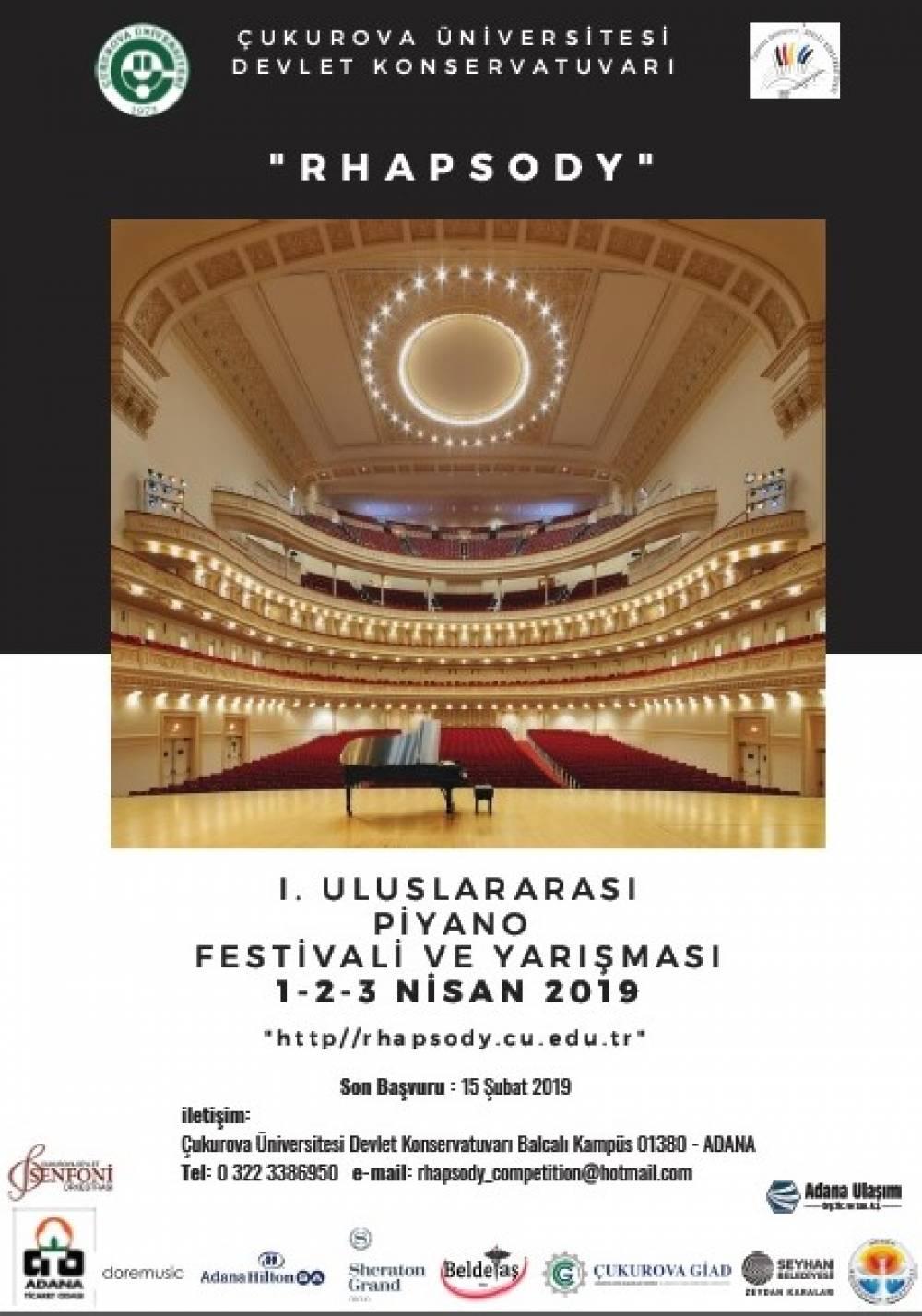 """Çukurova Üniversitesi I. Uluslararası """"Rhapsody"""" Piyano Festivali ve Yarışması Nisan Ayında Yapılacak"""